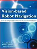 Vision-Based Robot Navigation, Mateus Mendes and A. Paulo Coimbra, 1612331041