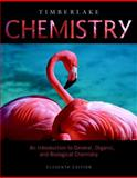 Chemistry : An Introduction to General, Organic, and Biological Chemistry with MasteringChemistry®, Timberlake, Karen C., 0321741048