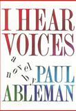 I Hear Voices, Paul Ableman, 0929701046