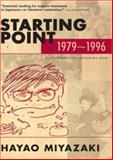 Starting Point, 1979-1996, Hayao Miyazaki, 1421561042