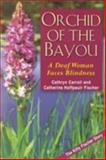 Orchid of the Bayou 9781563681042