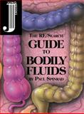 The Re/Search Guide to Bodily Fluids, Paul Spinrad, 1890451045