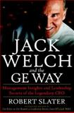 Jack Welch and the G. E. Way 9780070581043