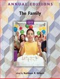 Annual Editions: the Family 12/13, Gilbert, Kathleen, 0078051045