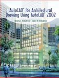AutoCAD for Architectural Drawing Using AutoCAD 2002, Kirkpatrick, Beverly L. and Kirkpatrick, James M., 0130971049
