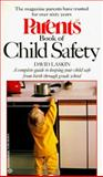 Parents Book of Child Safety, David Laskin, 0345351045
