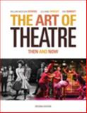 The Art of Theatre : Then and Now, Downs, William Missouri and Wright, Tony, 0495391042