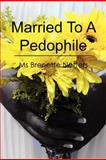 Married to a Pedophile, Brenette Netters, 1468011049