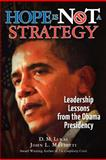 Hope Is Not A Strategy, John Mariotti and D. M. Lukas, 1469931044