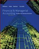 Financial and Managerial Accounting : The Basis for Business Decisions, Williams, Jan R. and Bettner, Mark, 0078111048