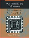 KC's Problems and Solutions for Microelectronic Circuits, Smith, Kenneth C. and Amirir, Mandana, 0195171047