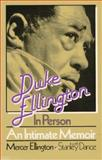 Duke Ellington in Person, Mercer Ellington and Stanley Dance, 0306801043