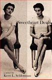 Sweetheart Deals, Kerri Schlottman, 1466331046