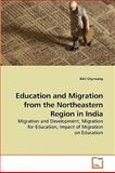 Education and Migration from the Northeastern Region in Indi, Rikil Chyrmang, 3639241045