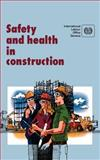 Safety and Health in Construction 9789221071044
