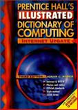 Prentice Hall's Illustrated Dictionary of Computing, Nader, Jonar C., 0130951048