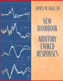 New Handbook for Auditory Evoked Responses, Hall, James W., III, 0205361048