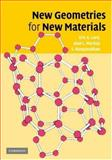 New Geometries for New Materials, Lord, Eric and Mackay, Alan, 0521861047