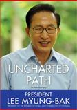 The Uncharted Path, Lee Myung-Bak, 1402271042