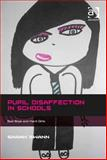 Pupil Disaffection in Schools : Bad Boys and Hard Girls, Swann, Sarah, 1472401042