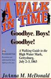 Goodbye Boys! Goodbye!, JoAnna M. McDonald, 1572491043