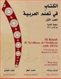 Al-Kitaab Fii Ta Callum Al-Carabiyya : A Textbook for Beginning Arabic, Brustad, Kristen and Al-Batal, Mahmoud, 158901104X