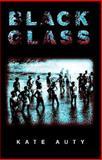 Black Glass : Western Australian Courts of Native Affairs, 1936 - 54, Auty, Kate, 1920731040