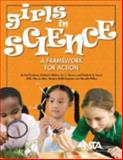 Girls in Science : A Framework for Action, Chatman, Liesl and Nielsen, Katherine, 1933531045
