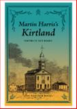 Martin Harris's Kirtland, Ronald E. Romig, 1934901040