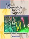 Essentials of Dental Hygiene : Preclinical Skills, Cooper, Mary Danusis and Wiechmann, Lauri, 0130941042