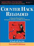 Counter Hack Reloaded : A Step-by-Step Guide to Computer Attacks and Effective Defenses, Edward Skoudis, Tom Liston, 0131481045