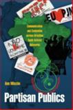 Partisan Publics : Communication and Contention Across Brazilian Youth Activist Networks, Mische, Ann, 0691141045
