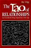 The Tao of Relationships, Ray Grigg, 0893341045