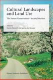 Cultural Landscapes and Land Use : The Nature Conservation-Society Interface, Straaten, Jan van der, 1402021046