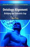 Ontology Alignment : Bridging the Semantic Gap, Ehrig, Marc, 1441941045