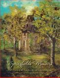 Springfields' Memoirs, Gail Babnew, 1492741043