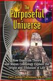 The Purposeful Universe, Carl Johan Calleman, 1591431042