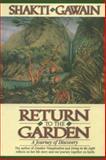 Return to the Garden, Shakti Gawain, 1882591046