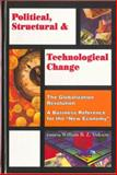 Political, Structural, and Technological Change Vol. 3 : Globalization Revolution, , 1894611047