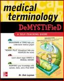 Medical Terminology Demystified, Layman, Dale Pierre, 0071461043