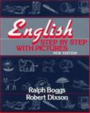 English Step by Step with Pictures, Boggs, Ralph S. and Dixson, Robert James, 0132771047