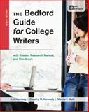 The Bedford Guide for College Writers with Reader, Research Manual, and Handbook, Kennedy, X. J. and Kennedy, Dorothy M., 1457631040