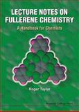 Lecture Notes on Fullerene Chemistry, Taylor, Roger, 1860941044