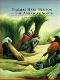 Thomas Hart Benton and the American South, Gruber, J. Richard, 1890021040