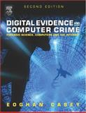 Digital Evidence and Computer Crime, Casey, Eoghan, 0121631044