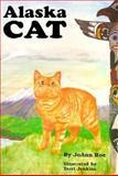 Alaska Cat, JoAnn Roe, 0931551048