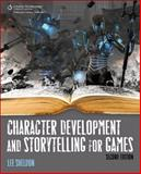 Character Development and Storytelling for Games 2nd Edition