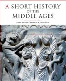 A Short History of the Middle Ages : From C. 300 to C. 1150, Rosenwein, Barbara H., 1442601043