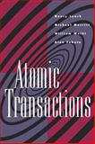 Atomic Transactions : In Concurrent and Distributed Systems, Lynch, Nancy A. and Merritt, Michael, 155860104X