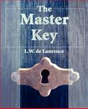 The Master Key, L. W. de Laurence, 1594621047